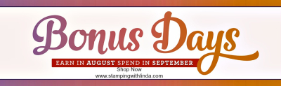#bonusdaysstampinup #shopstampslindabauwin